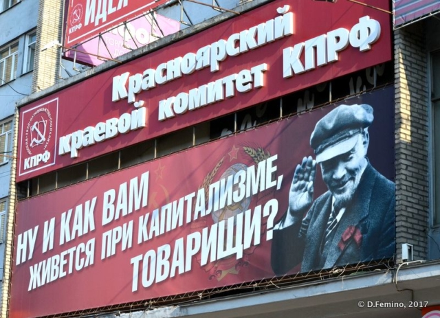 So, how is living under the capitalism, camrade' (Krasnoyarsk, Russia, 2017)